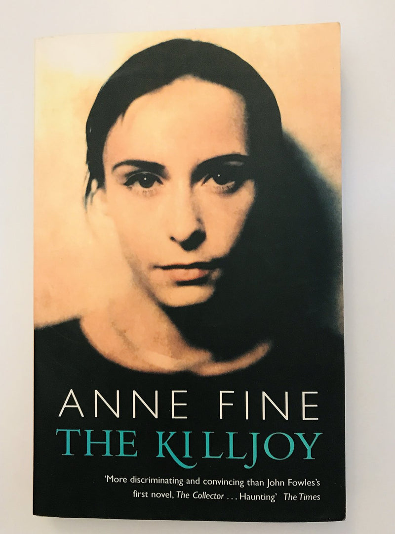 The Killjoy by Anne Fine