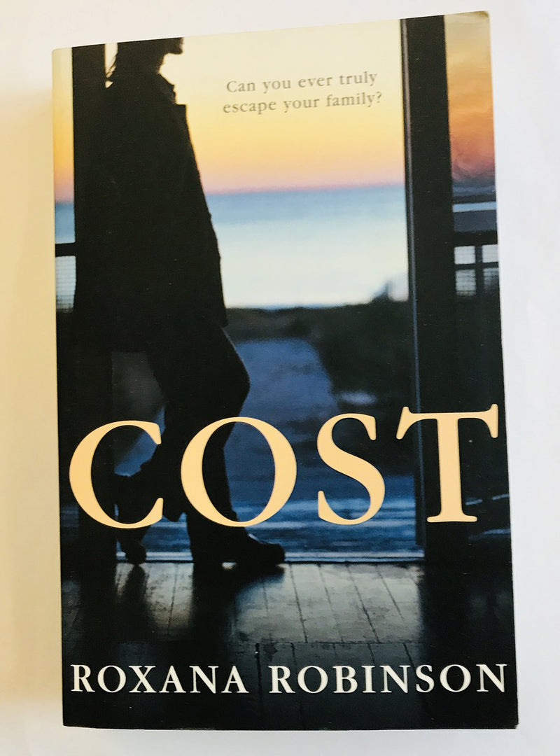 Cost by Roxana Robinson