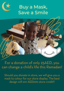 Ramadan Campaign: Buy a Mask, Save a Smile!