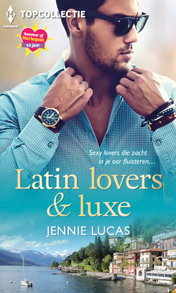 Latin lovers & luxe