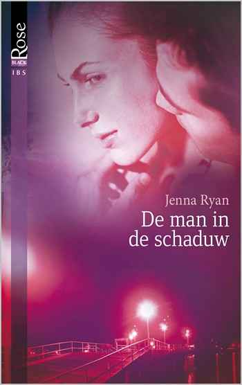 Black Rose 10A – Jenna Ryan – De man in de schaduw