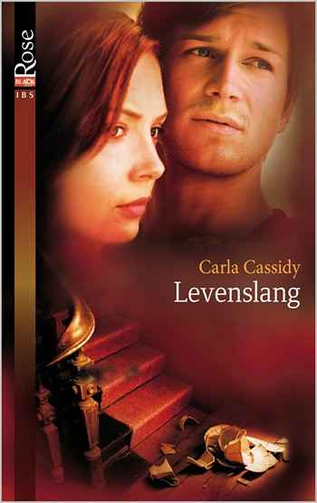 Black Rose 14A – Carla Cassidy – Levenslang