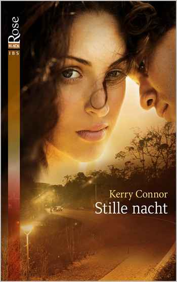Black Rose 21A – Kerry Connor – Stille nacht
