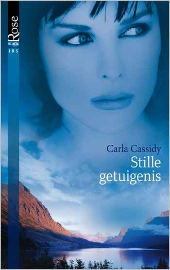 Black Rose 3A – Carla Cassidy – Stille getuigenis