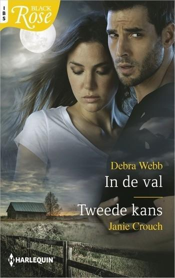 Black Rose 89 – Debra Webb – Janie Crouch – In de val – Tweede kans