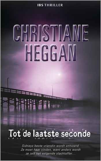 IBS Thriller 73 – Christiane Heggan – Tot de laatste seconde