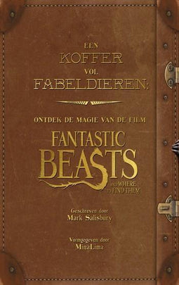 Een koffer vol fabeldieren: Ontdek de magie van de film Fantastic Beasts and Where to Find Them