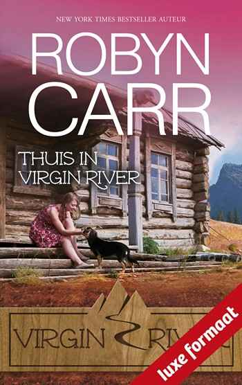 Robyn Carr – Thuis in Virgin River