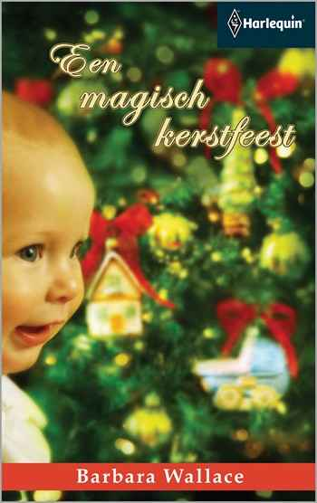 Barbara Wallace – Een magisch kerstfeest
