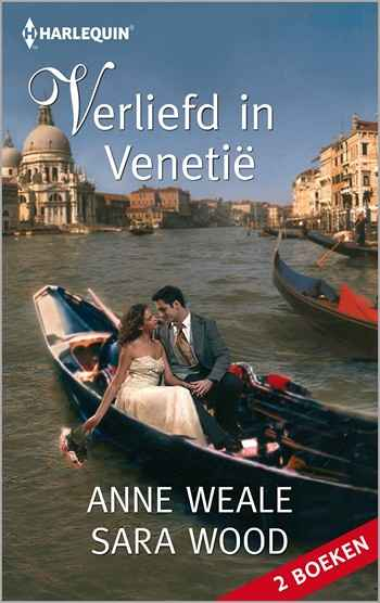 Anne Weale – Sara Wood – Verliefd in Venetië