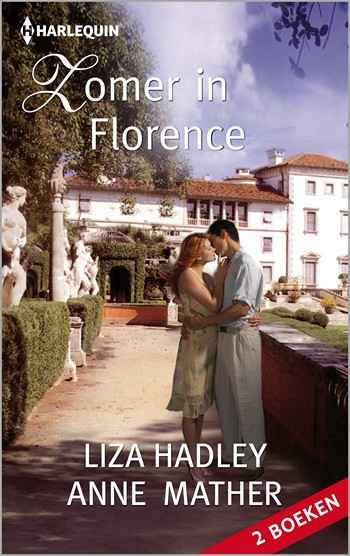 Liza Hadley – Anne Mather – Zomer in Florence