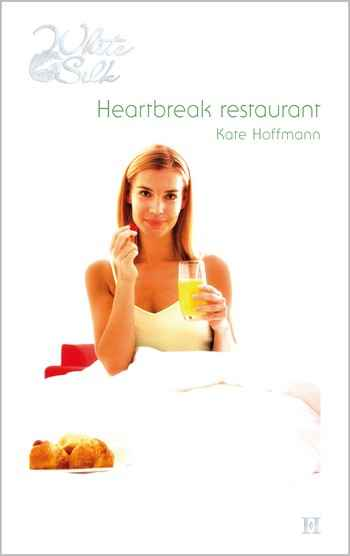 White Silk 25A – Kate Hoffmann – Heartbreak restaurant