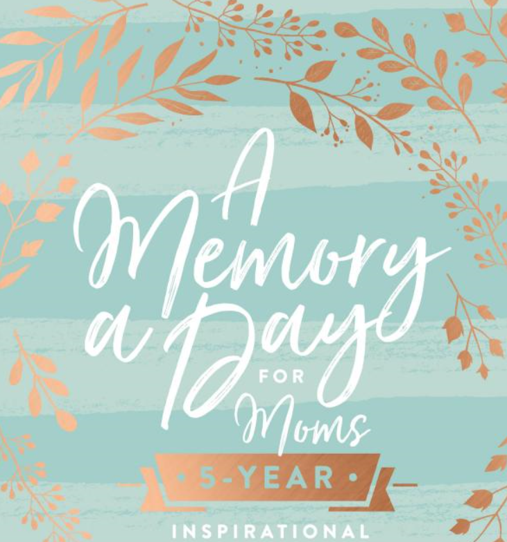 Book - A Memory a Day for Moms - 5 yr Inspirational Journal