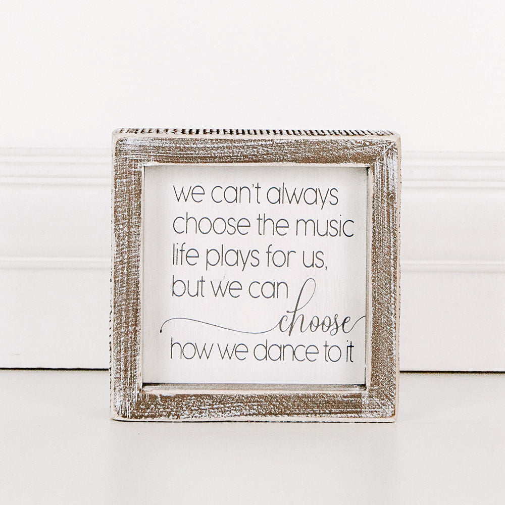 Wall hanging - We can't always choose the music