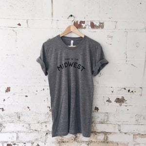 Made in the Midwest - Tee Shirt