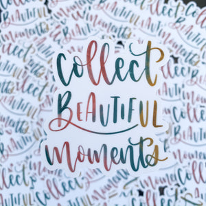 Collect Beautiful Moments Sticker