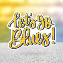 Load image into Gallery viewer, Let's Go Blues Sticker