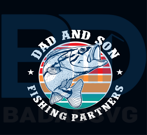 Download Dad And Son Fishing Partners Svg Fathers Day Svg Fishing Svg Fishin Badassvg
