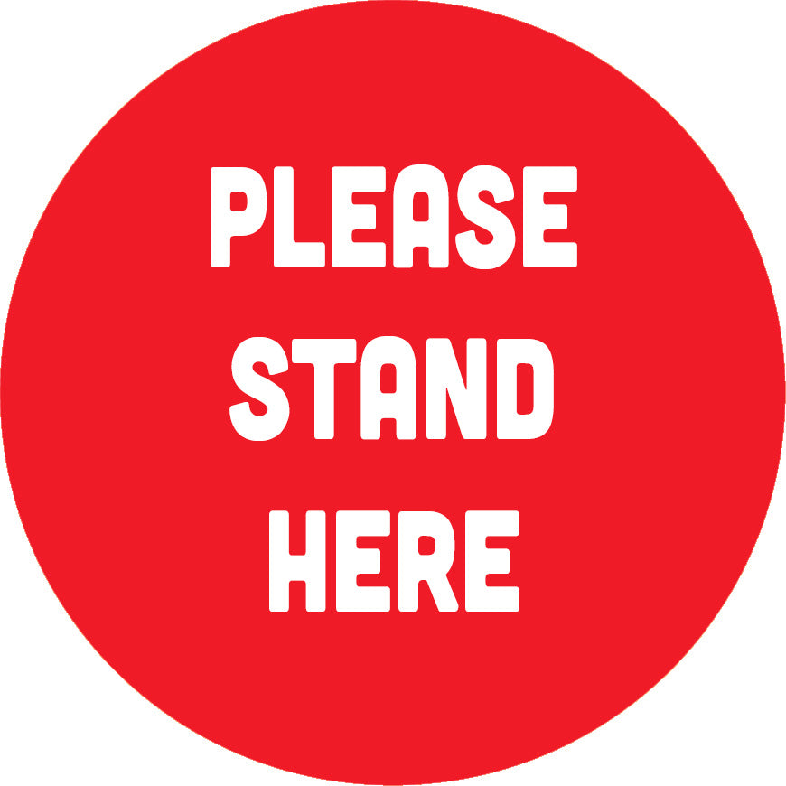 "18"" Floor graphic - ""Please Stand Here"""