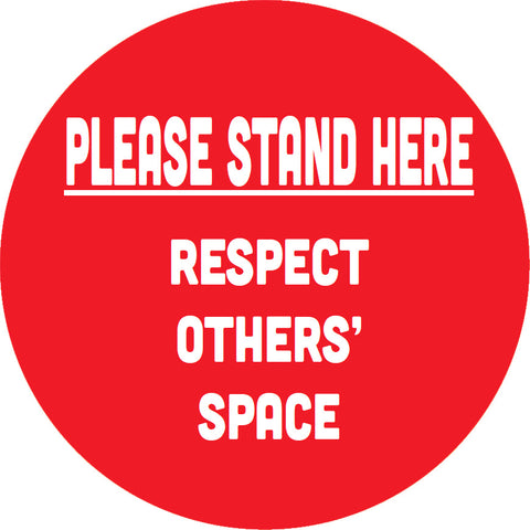 "18"" Floor graphic - ""Please Stand Here ... Respect Others' Space"""