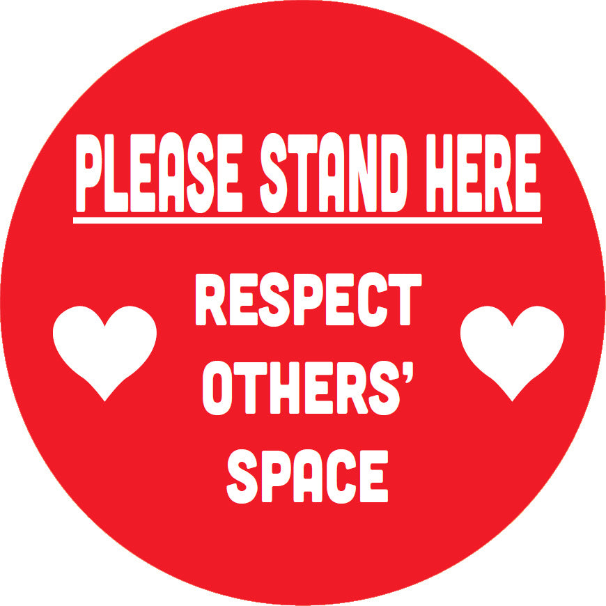 "18"" Floor graphic - ""Please Stand Here ... Respect Others' Space"" with hearts"
