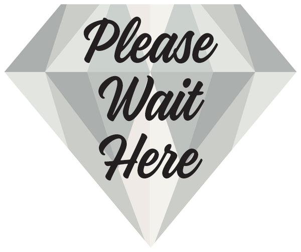 "Diamond floor graphic - ""Please Wait Here"" - 12 x 10, pack of 10"