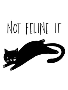 Not Feline It Tee - Women