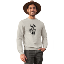 Load image into Gallery viewer, Life's Better With Cat Sweatshirt - Unisex