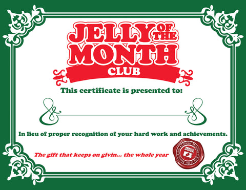 Jelly of the Month Certificate
