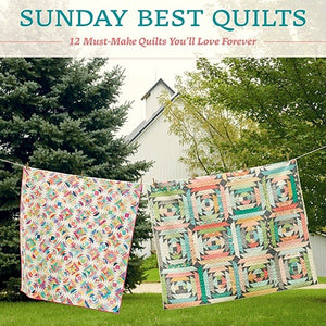 Sunday Best Quilts by Sherri L. McConnell & Corey Yoder