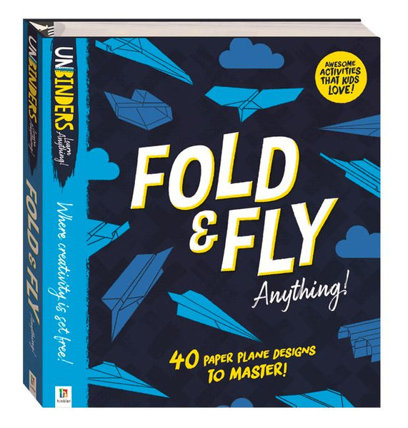 UNBINDERS - FOLD & FLY ANYTHING!