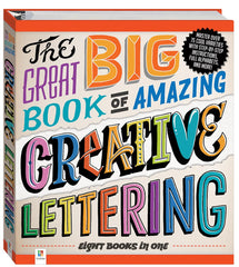 THE BIG BOOK OF AMAZING CREATIVE LETTERING