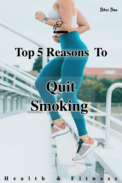 Top 5 Reasons To Quit Smoking If You're Into Health & Fitness