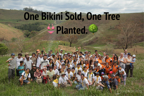 One Bikini Sold, One Tree Planted.