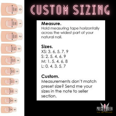 instructions on how to find your nail size and a picture of Press Queen Nails' size chart for custom press on nails orders.
