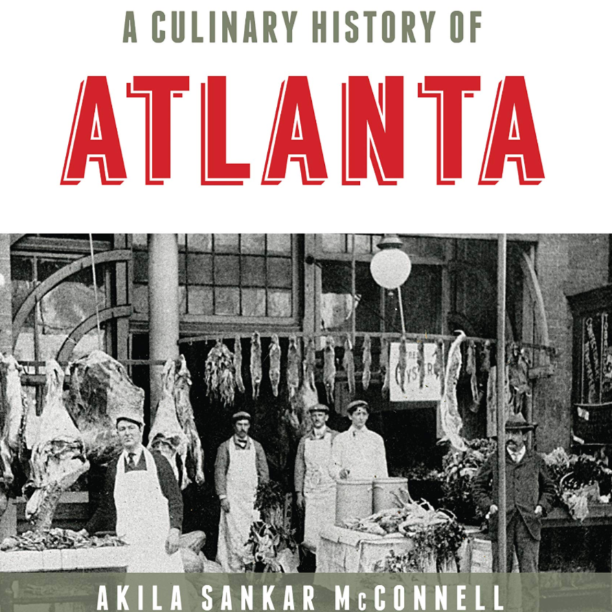 A Culinary History of Atlanta (Personalized)