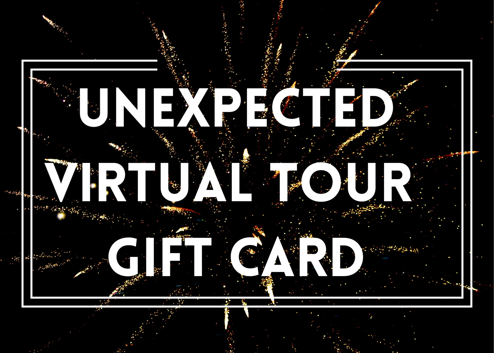 Unexpected Virtual Gift Cards