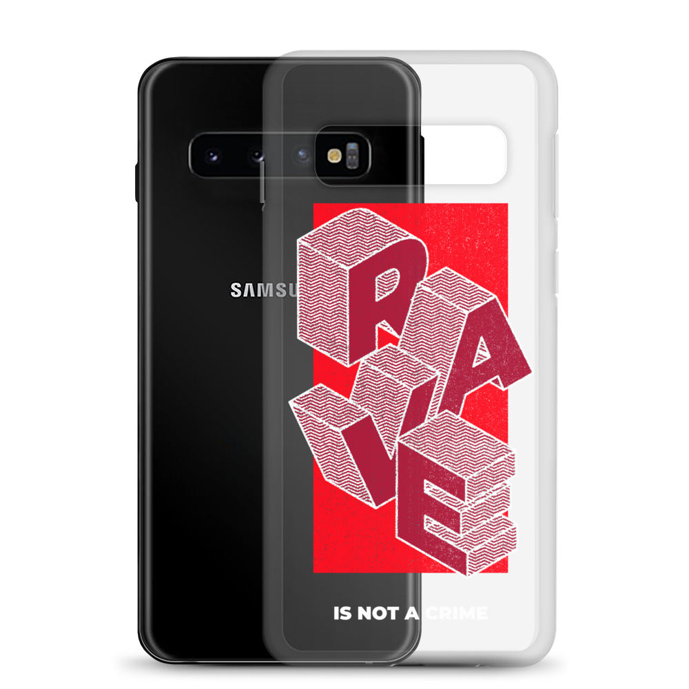 Samsung Handyhülle | Rave is not a crime
