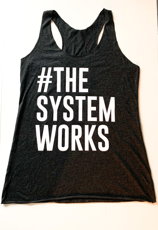 The System Works Tank