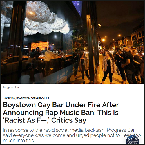 "Irony is a Gay Bar Called ""Progress"" That Bans Rap Music"