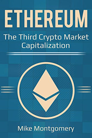 Ethereum: The Third Crypto Market Capitalization