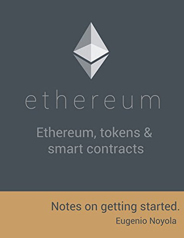 Ethereum, tokens & smart contracts.: Notes on getting started