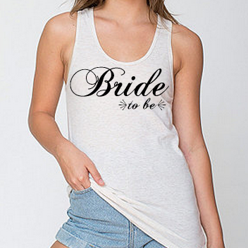 Bride To Be White Tank Top