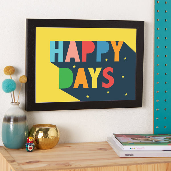 Happy Days Typographic Positive Affirmation Print