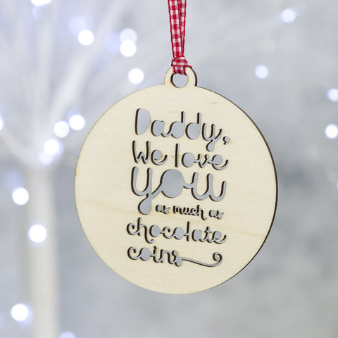 I love you as much as ... Personalised wooden christmas bauble