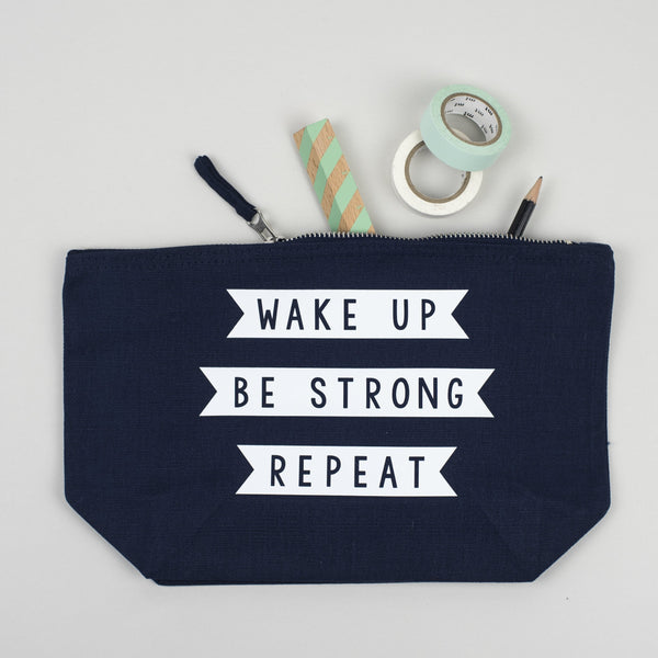 wake up be strong repeat make up pouch