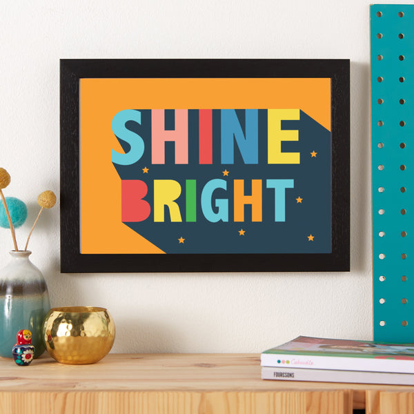 Shine Bright Typographic Positive Print