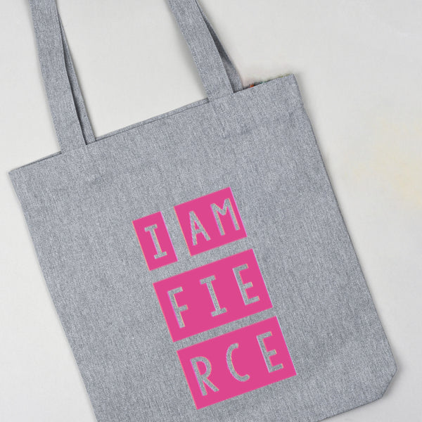 I am Fierce grey tote bag