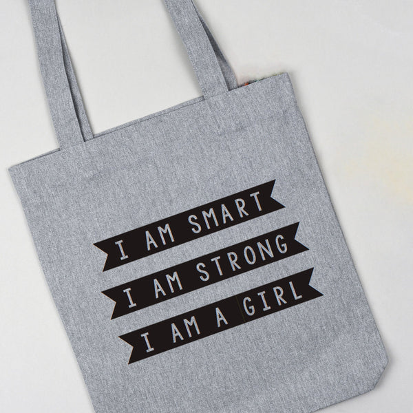 'I am Smart I am Strong I am a Girl' tote shopper bag