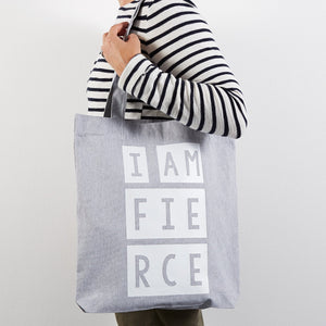 'I am Fierce' tote shopper bag